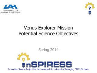Venus Explorer Mission           Potential Science Objectives