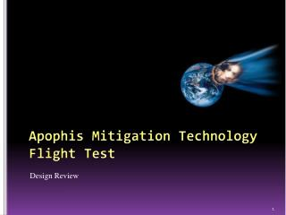 Apophis Mitigation Technology Flight Test