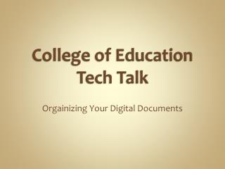 College of Education Tech Talk