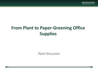 From Plant to Paper-Greening Office Supplies