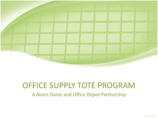 OFFICE SUPPLY TOTE PROGRAM