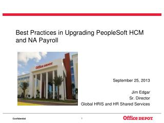 Best Practices in Upgrading PeopleSoft HCM and NA Payroll