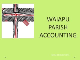 WAIAPU PARISH ACCOUNTING