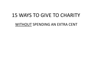 15 WAYS TO GIVE TO CHARITY