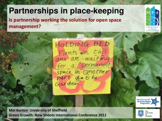 Partnerships in place-keeping Is partnership working the solution for open space management?