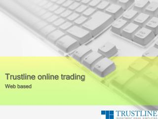 Trustline online trading