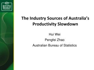 The Industry Sources of Australia�s Productivity Slowdown