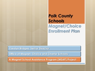 Polk County Schools Magnet/Choice Enrollment Plan