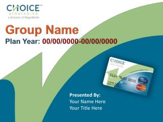 Group Name Plan Year:  00/00/0000-00/00/0000