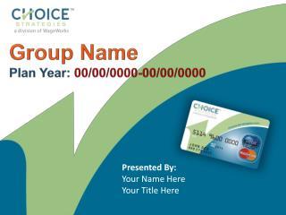 Group Name Plan Year:  00/00/0000-00/00/0000
