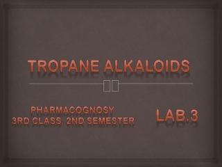 tropane alkaloids