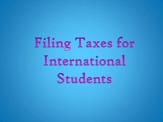 Filing Taxes for International Students