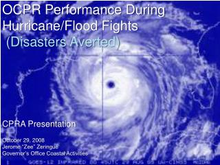 OCPR Performance During Hurricane/Flood Fights (Disasters Averted)