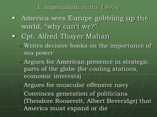 1. Imperialism in the 1890s