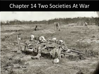 Chapter 14 Two Societies At War