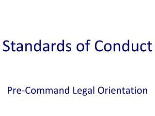 Pre-Command Legal Orientation