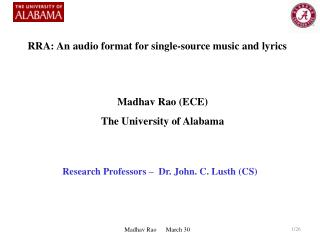 Madhav Rao (ECE) The University of Alabama