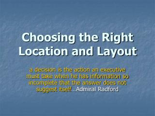 Choosing the Right Location and Layout