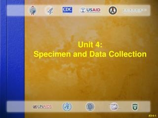 unit 4: specimen and data collection