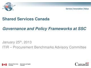 Shared Services Canada Governance and Policy Frameworks at SSC