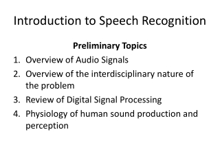 Introduction to Speech Recognition