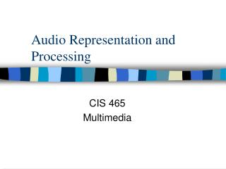 Audio Representation and Processing