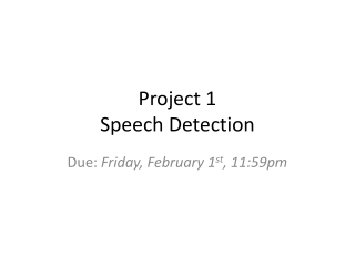 Project 1 Speech Detection