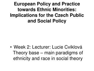european policy and practice towards ethnic minorities: implications for the czech public  and social policy