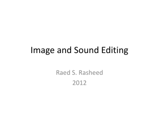 Image and Sound Editing