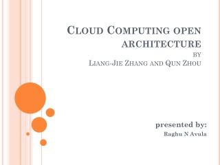 Cloud Computing open architecture by Liang- Jie  Zhang and  Qun  Zhou