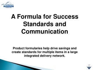 A  Formula for Success Standards and Communication