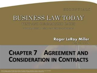 Chapter  7    Agreement and Consideration in Contracts