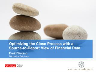 Optimizing the Close Process with a Source-to-Report View of Financial Data