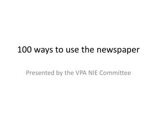 100 ways to use the newspaper