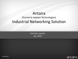 Antaira  (Formerly Aaxeon Technologies) Industrial Networking Solution
