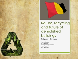 Re-use ,  recycling  and future of  demolished  buildings