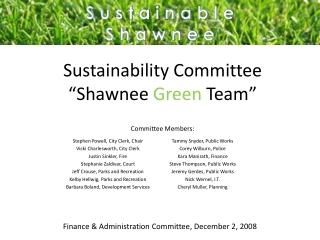 """Sustainability Committee """"Shawnee  Green  Team"""""""