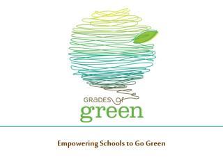 Empowering Schools to Go Green