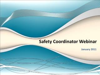 Safety Coordinator Webinar
