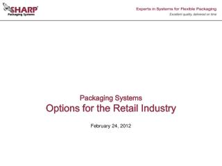 Packaging Systems  Options for the Retail Industry