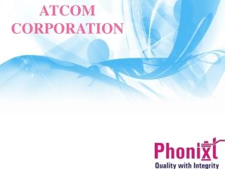ATCOM CORPORATION