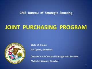 CMS  Bureau  of  Strategic  Sourcing JOINT  PURCHASING  PROGRAM