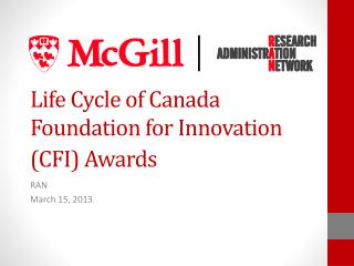 Life Cycle of  Canada  Foundation for Innovation (CFI)  Awards