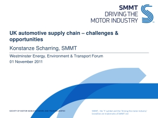 UK automotive supply chain � challenges & opportunities