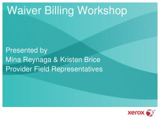 Waiver Billing Workshop