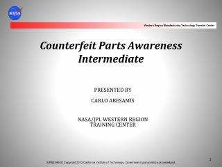 Counterfeit Parts Awareness Intermediate