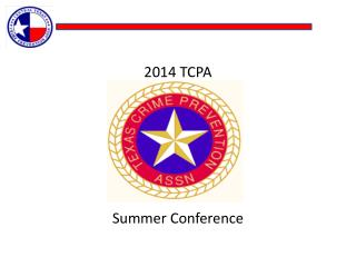 2014 TCPA  Summer Conference