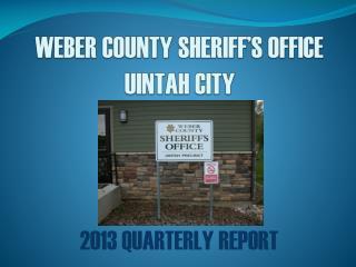 WEBER COUNTY SHERIFF'S OFFICE UINTAH CITY