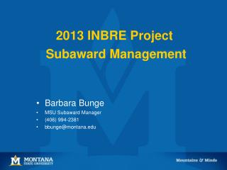 2013 INBRE Project  Subaward Management
