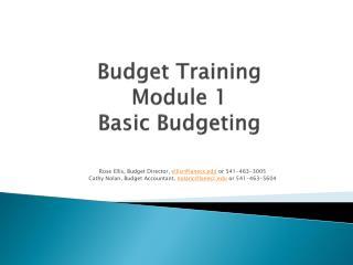 Budget Training Module 1 Basic Budgeting